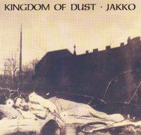 Jakko: 'Kingdom of Dust'
