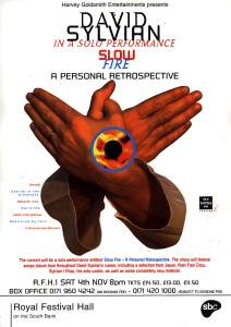 David Sylvian: 'Slow Fire - A Personal Retrospective' 4th November 1995