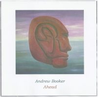 Andrew Booker: 'Ahead'