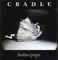 Cradle: 'Baba Yaga'