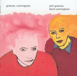 John Greaves, David Cunningham: 'Greaves, Cunningham'