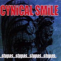 Cynical Smile: 'Stupas'