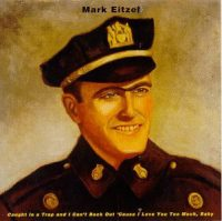 Mark Eitzel: 'Caught in a Trap and I Can't Back Out 'Cause I Love You Too Much, Baby'