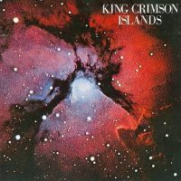 King Crimson: 'Islands'