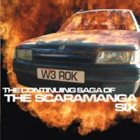 The Scaramanga Six: 'The Continuing Saga of The Scaramanga Six'