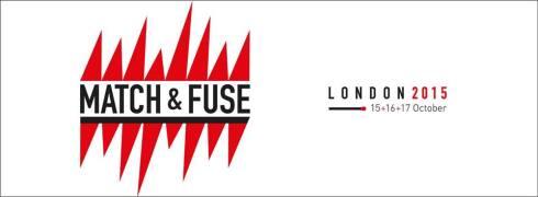 Match&Fuse Festival, London, 2015