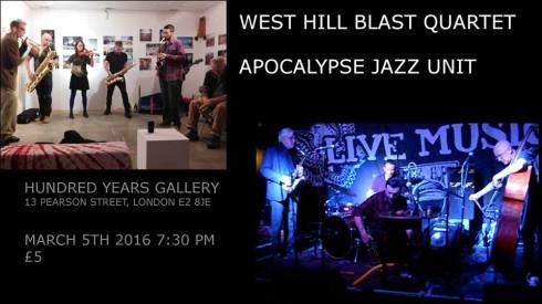 West Hill Blast Quartet + Apocalypse Jazz Unit, 5th March 2016