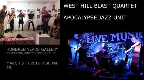 West Hill Blast Quartet + Apocalypse Jazz Unit, 5th March 2016