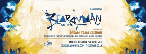 Beardyman Dream Team Sessions, 2nd April 2016