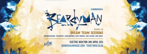 Beardyman Dream Team Sessions, 2nd April 2016