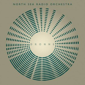 North Sea Radio Orchestra: 'Dronne'