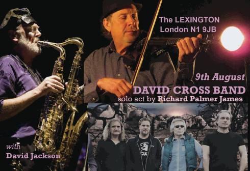 David Cross Band @ The Lexington, 9th August 2016
