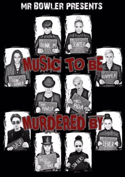 Mr Bowler's 'Music to be Murdered by', 30th-31st October 2016
