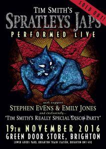 'Spratleys Japs Live', 19th November 2016