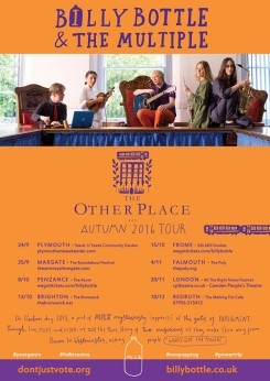 Billy Bottle & The Multiple - 'The Other Place' tour, 2016