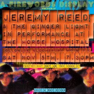 Jeremy Reed & The Ginger Light, 5th November 2016