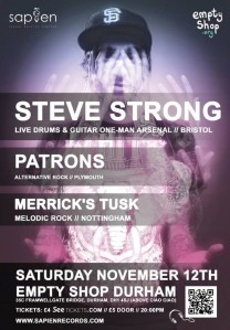 Steve Strong + Patrons + Merrick's Tusk, 12th November 2016