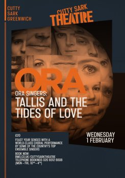 "ORA - 'Thomas Tallis & The Tides of Love"" - 1st February 2017"