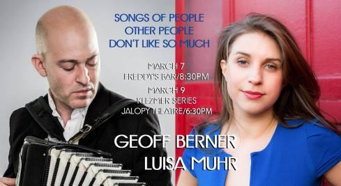 Geoff Berner & Lisa Muhr, 7th & 9th March 2017
