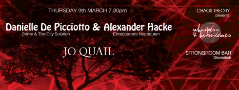 Hacke & De Picciotto + Jo Quail, 9th March 2017