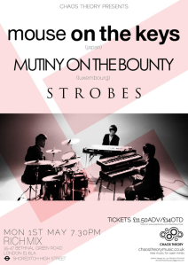 Mouse On The Keys + Mutiny On The Bounty + Strobes, 1st May 2017