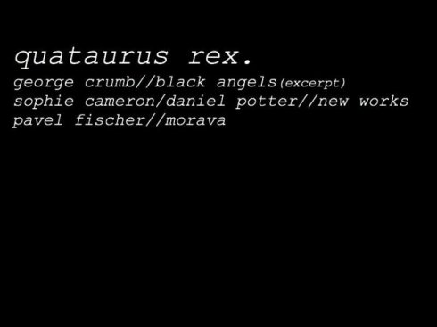 Quataurus Rex, 13th April 2017