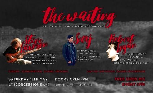 The Waiting, 13th May 2017