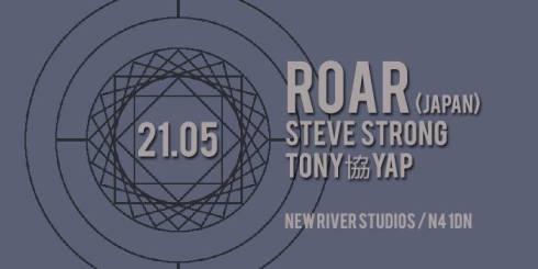 Roar + Steve Strong + Tony協Yap, 21st May 2017