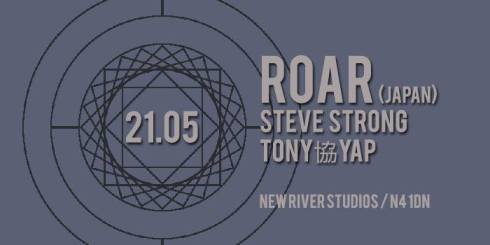 Roar + Steve Strong + Tony協Yap, 21st May 2017