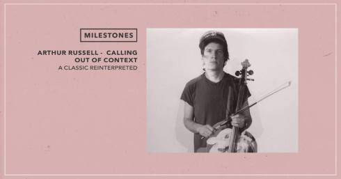 Arthur Russell: 'Calling Out Of Context', 7th June 2017