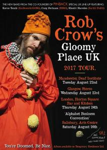 Rob Crow's Gloomy Place UK tour, 22-26 August 2017