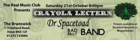 Crayola Lectern + Dr Spacetoad + Bad Billy Band, 21st October 2017