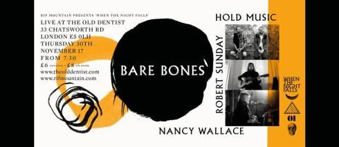 Bare Bones + Hold Music + Robert Sunday + Nancy Wallace, 30th November 2017