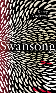 Kerry Andrew: 'Swansong'