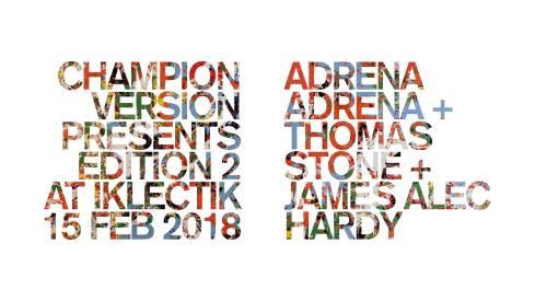 Champion Versions Edition 2, 15th February 2018