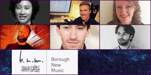 Borough New Music Series 5: Featured Composers, 20th February 2018