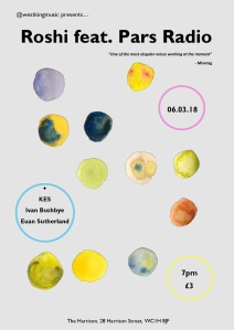 Roshi Featuring Pars Radio + Kes + Euan Sutherland + Ivan Bushbye, 6th March 2018