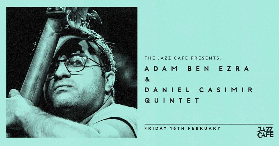 02e0956936 Adam Ben Ezra + Dan Casimir Quintet