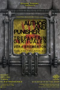 Author & Punisher + Trepaneringsritualen + Vera Bremerton, 28th May 2018