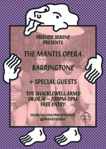 The Mantis Opera + Barringtone + New Born Animal, 8th June 2018