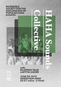 HAHA Sounds Collective + Blueprint Blue + Lætitia Sadier, 9th June 2018