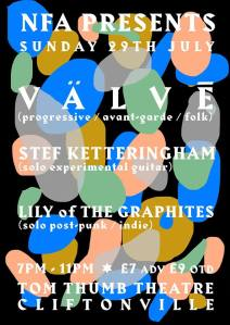 V A L V E + Stef Kettering + Lily of The Graphites, 29th July 2018