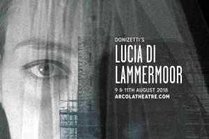Fulham Opera's 'Lucia di Lammermoor', 9th/11th August 2018