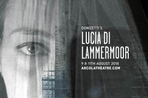 Fulham Opera's 'Lucia di Lammermoor', 9th/11th August 2018