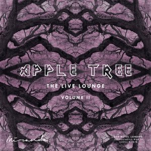 Apple Tree: The Live Loung Vol. II, 2nd August 2018