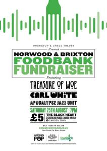 Norwood & Brixton Foodbank Fundraiser: Treasure Of Woe + Carl White + Apocalypse Jazz Unit, 25th August 2018
