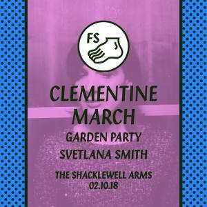 Clémentine March + Garden Party + Svetlana Smith, 2nd October 2018