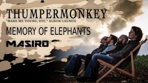 Thumpermonkey + Memory Of Elephants + Masiro, 11th October 2018