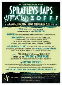 Spratleys Japs + Knifeworld + ZOFFF. 21st December 2018