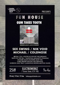Fun House: Gum Takes Tooth etc, 25th January 2019